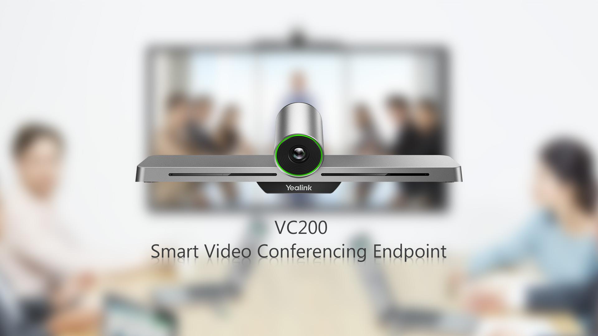 Why Yealink VC200 ? - ADDCOM